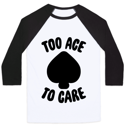 Too Ace To Care Baseball Tee