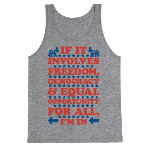 Freedom Democracy and Equal Rights For All Tank Top