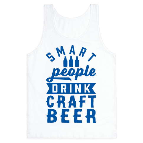 Smart People Drink Craft Beer Tank Top