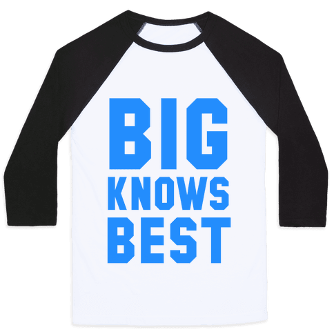 Big Knows Best Baseball Tee