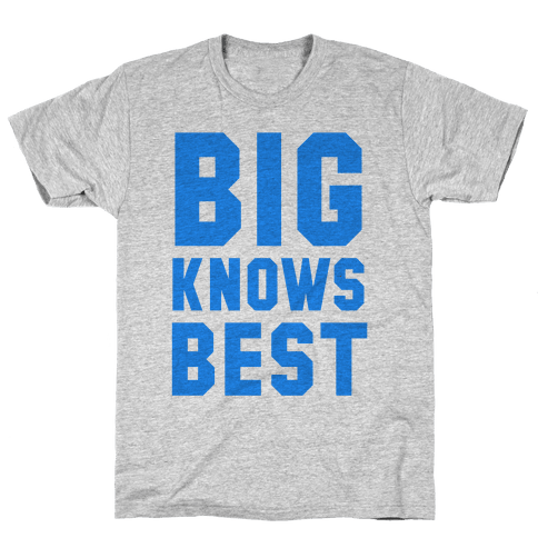 Big Knows Best Mens T-Shirt