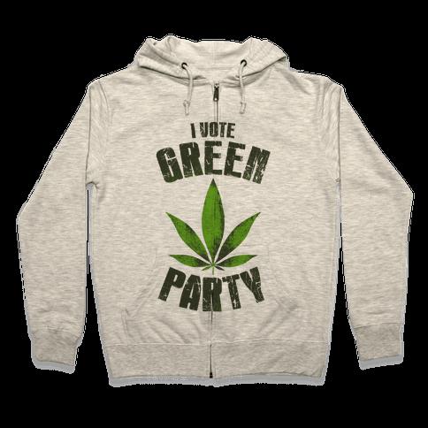 I Vote Green Party (Tank) Zip Hoodie