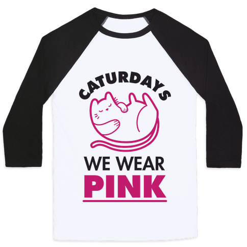 Caturdays We Wear Pink Baseball Tee