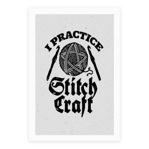 I Practice Stitchcraft Poster