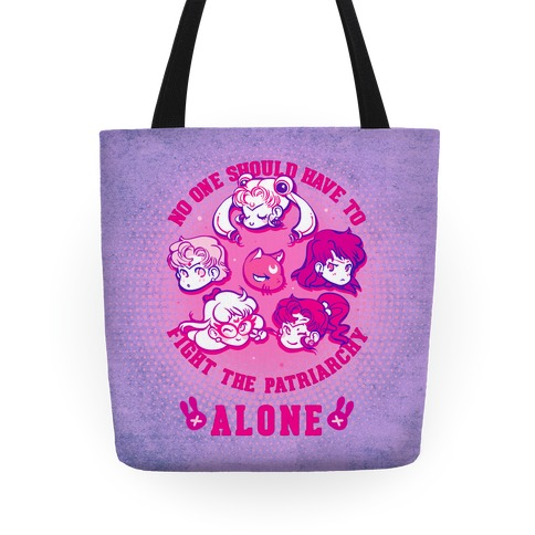 No One Should Have To Fight The Patriarchy Alone Tote
