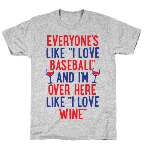 Baseball And Wine T-Shirt