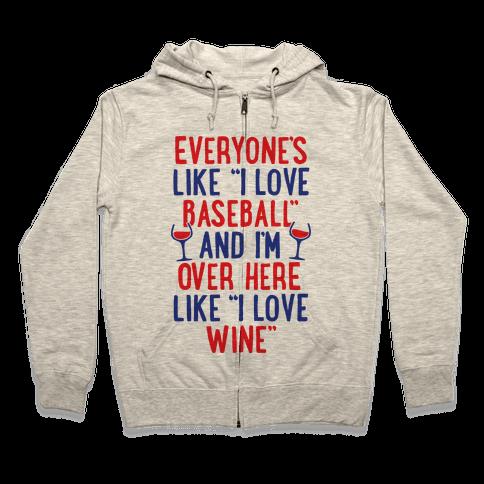 Baseball And Wine Zip Hoodie