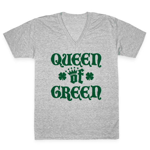 Queen Of Green V-Neck Tee Shirt