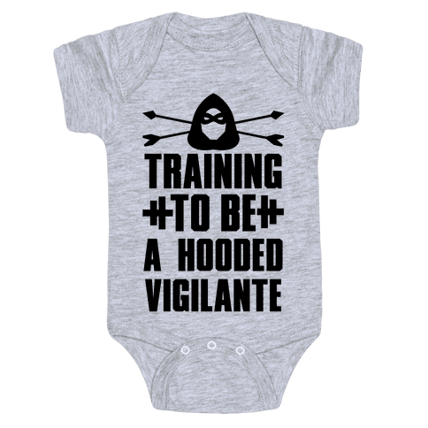 Training to be a Hooded Vigilante Baby Onesy