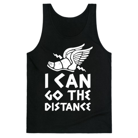 I Can Go The Distance Tank Top