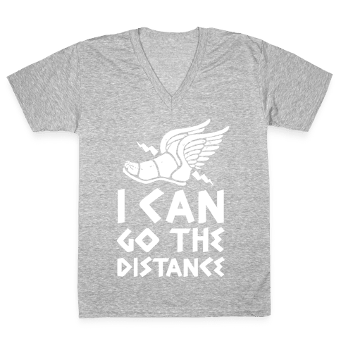 I Can Go The Distance V-Neck Tee Shirt