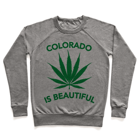 COLORADO IS BEAUTIFUL Pullover