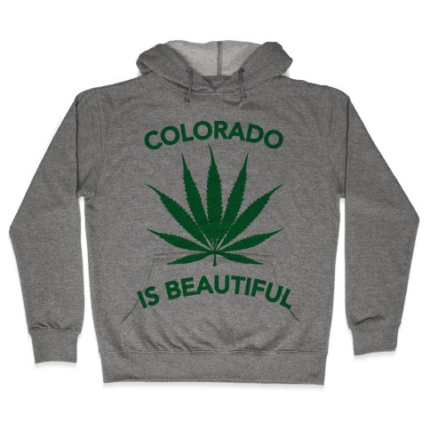 COLORADO IS BEAUTIFUL Hooded Sweatshirt