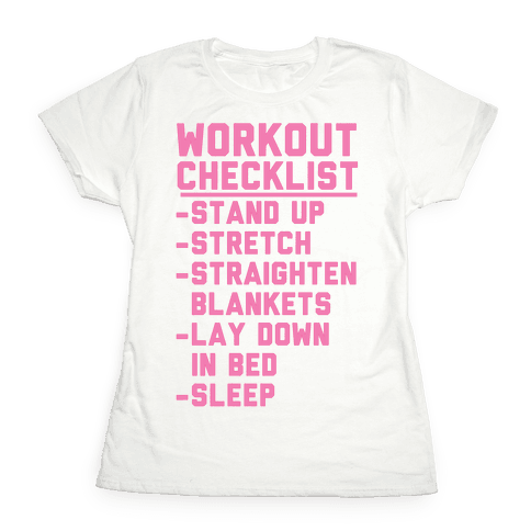Workout Checklist Womens T-Shirt