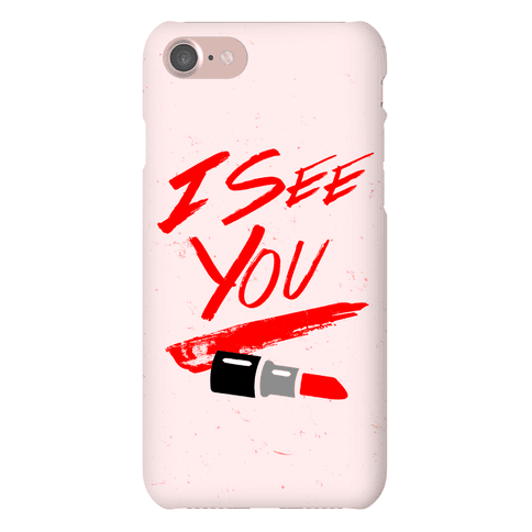 I See You Phone Case