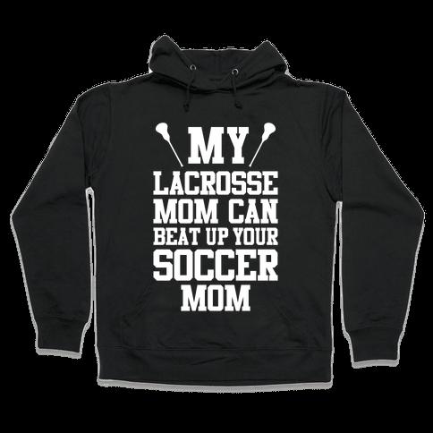 Lacrosse Mom Hooded Sweatshirt