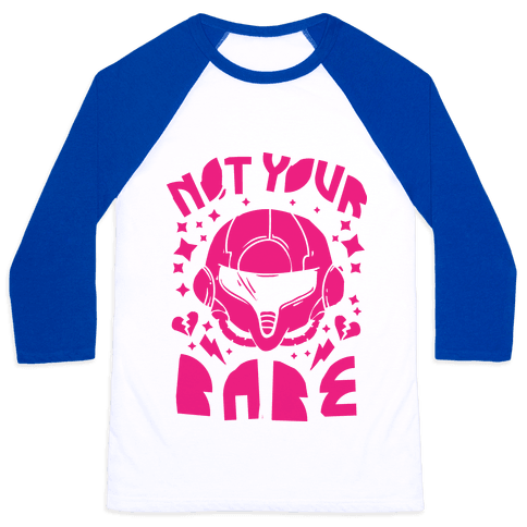 Not Your Babe Baseball Tee