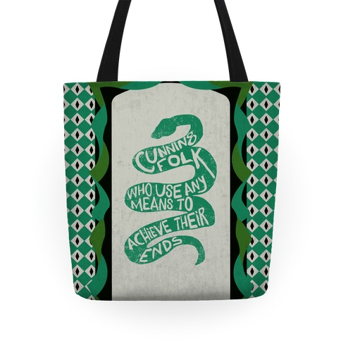 Cunning Folk Who Use Any Means To Achieve Their Ends (Slytherin) Tote