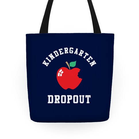 Kindergarten Dropout Tote