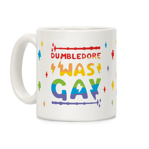Dumbledore Was Gay Coffee Mug