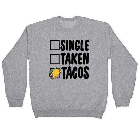 single taken tacos shirt)