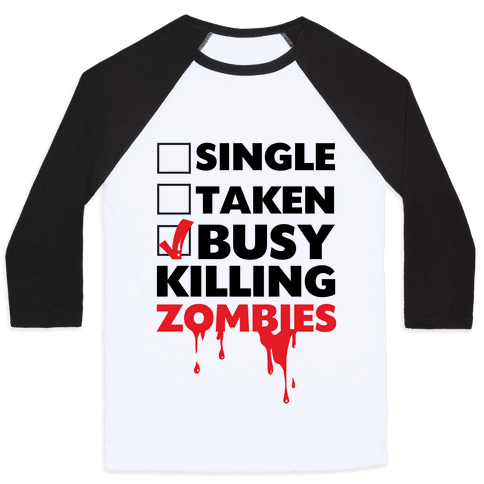 Busy Killing Zombies Baseball Tee
