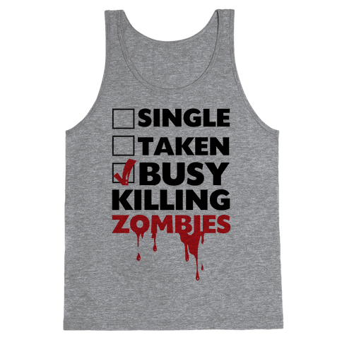Busy Killing Zombies Tank Top