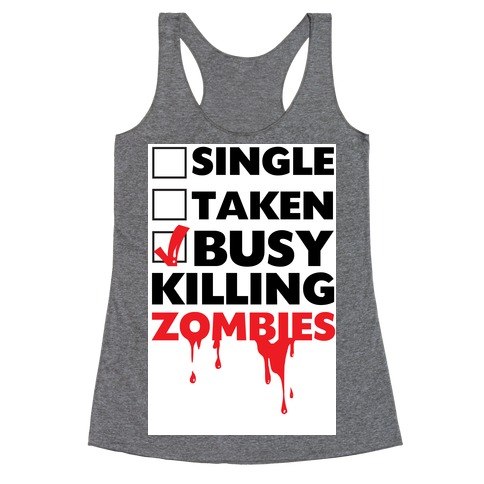 Busy Killing Zombies Racerback Tank Top