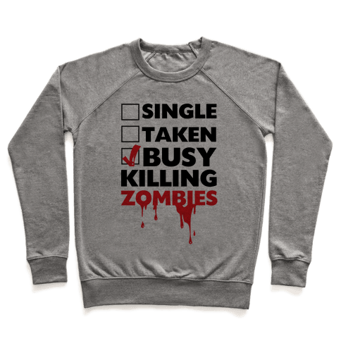 Busy Killing Zombies Pullover