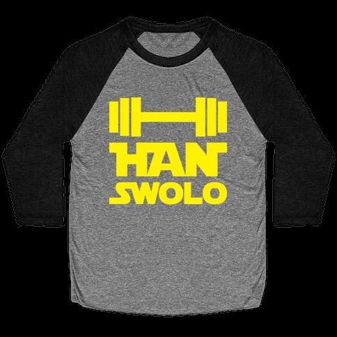 Han Swolo Baseball Tee