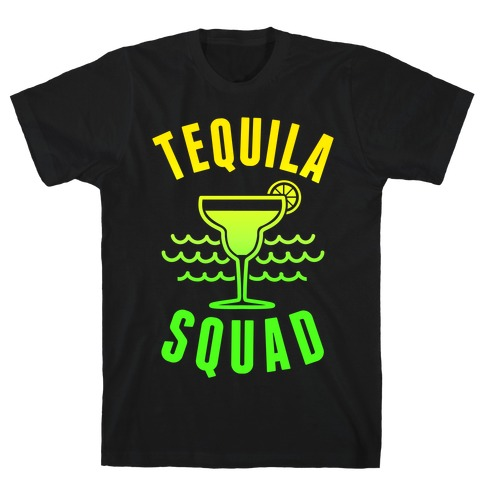 Tequila Squad T-Shirt