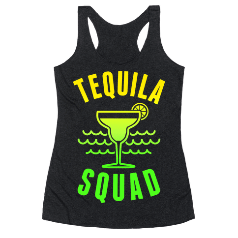 Tequila Squad Racerback Tank Top