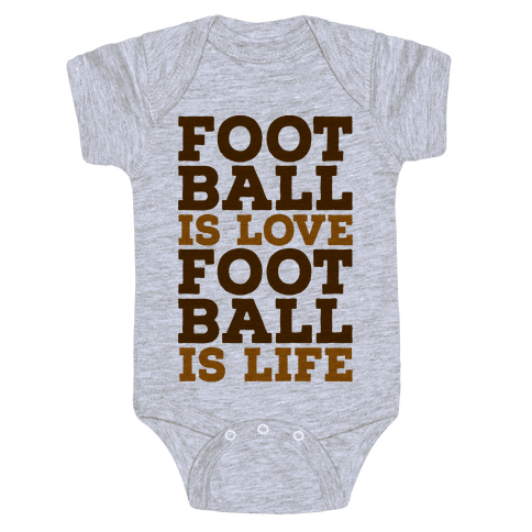 Football is Love Football is Life Baby Onesy