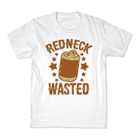 Redneck Wasted Kids T-Shirt