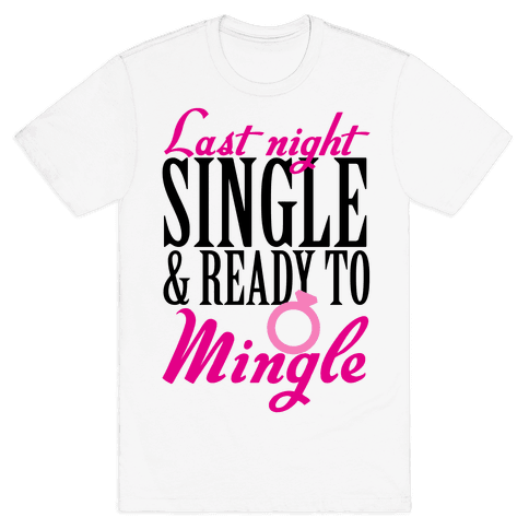 Last Night Single Mens T-Shirt