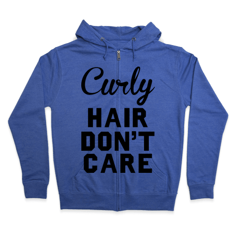 Curly Hair Don't Care Zip Hoodie