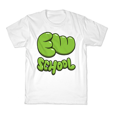 Ew School Kids T-Shirt