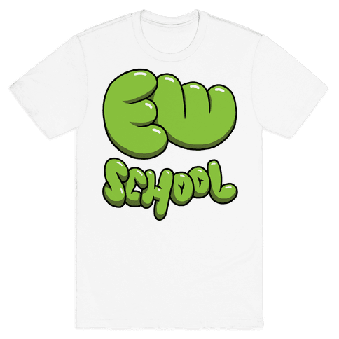 Ew School Mens T-Shirt