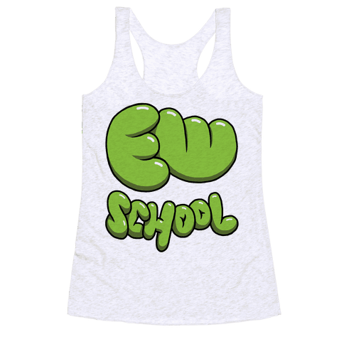 Ew School Racerback Tank Top
