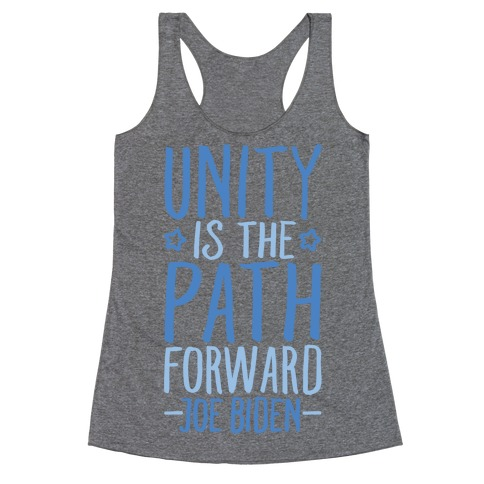 Unity Is The Path Forward Racerback Tank Top