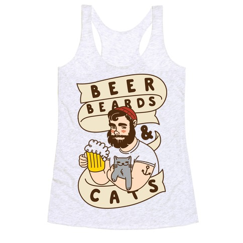 Beer, Beards and Cats Racerback Tank Top