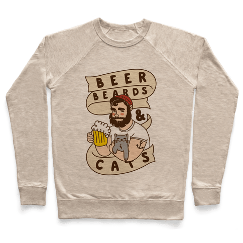 Beer, Beards and Cats Pullover