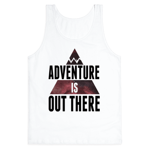 Adventure Is Out There Tank Top Lookhuman