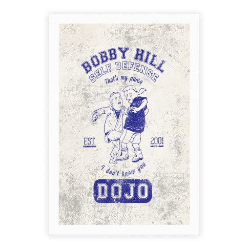 Bobby Hill Self Defense Dojo Poster