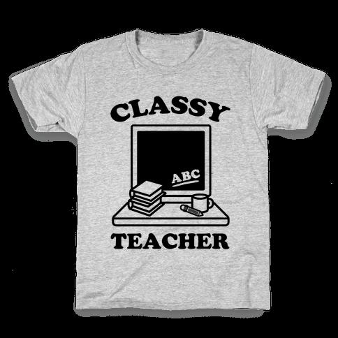 Classy Teacher Kids T-Shirt