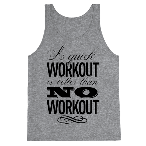 A Quick Workout Tank Top