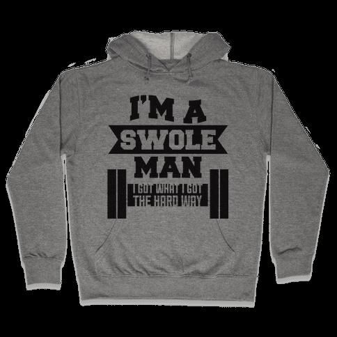 Swole Man Hooded Sweatshirt