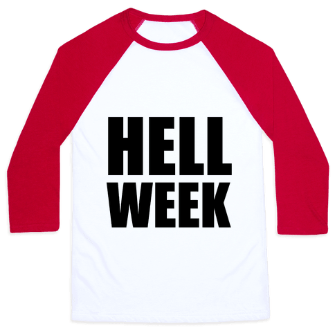 Hell Week Baseball Tee