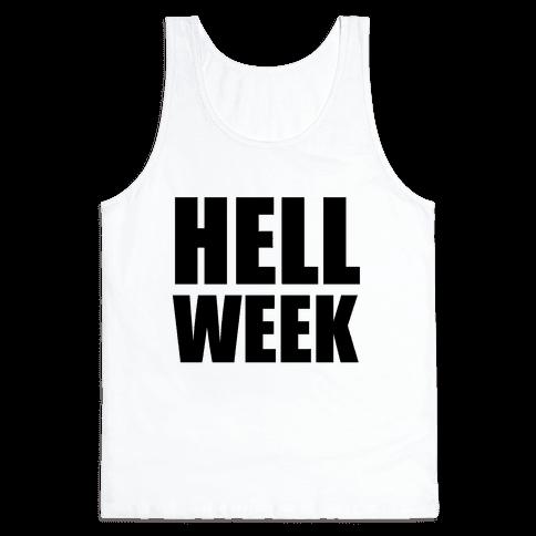 Hell Week Tank Top