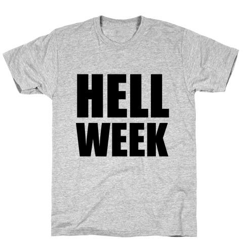 Hell Week T-Shirt